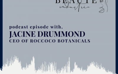 87: Jacine Drummond, CEO Roccoco Botanicals