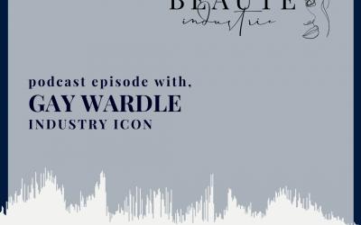 89: Gay Wardle, Industry Icon