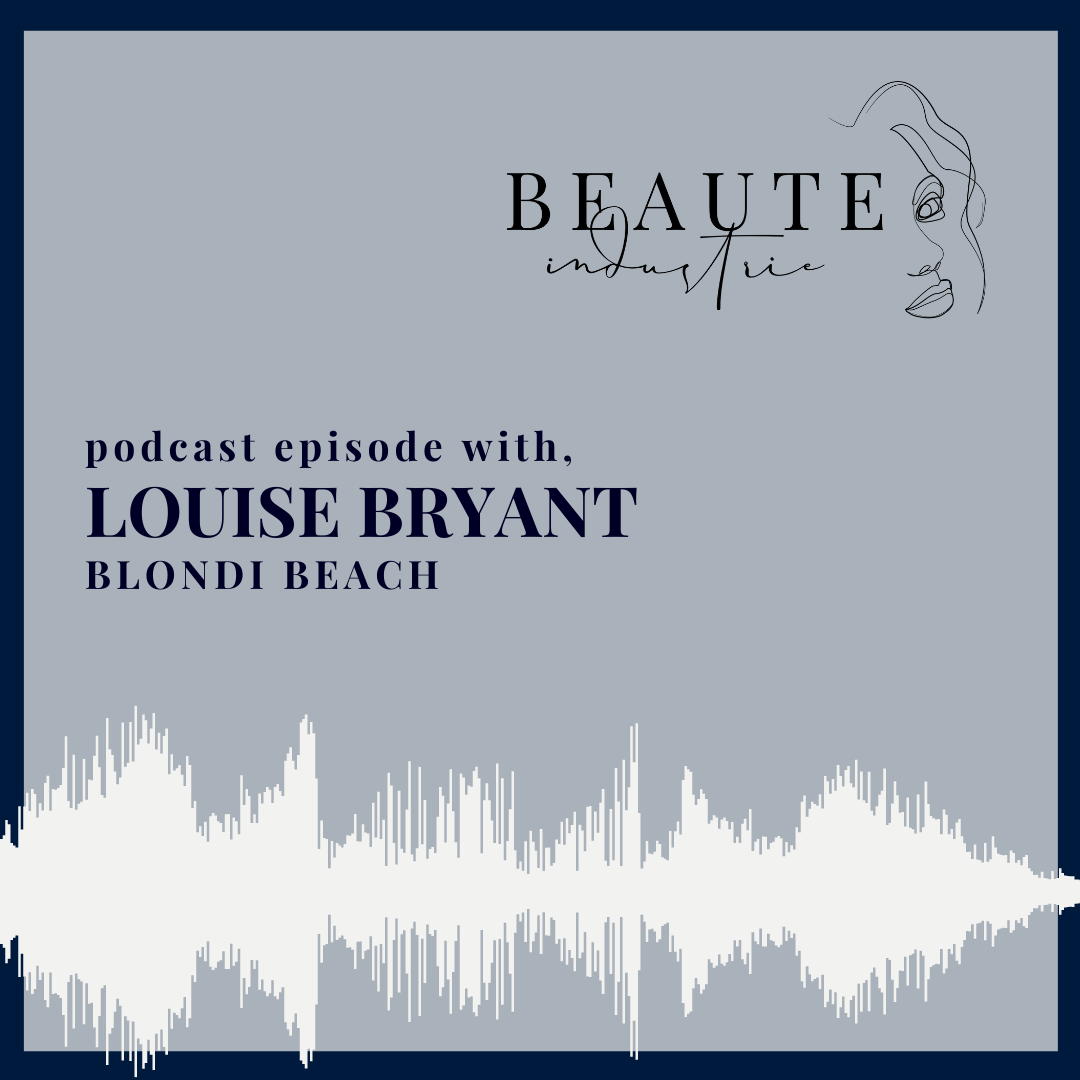 96: Selfcare through Haircare with Louise Bryant of Blondi Beach
