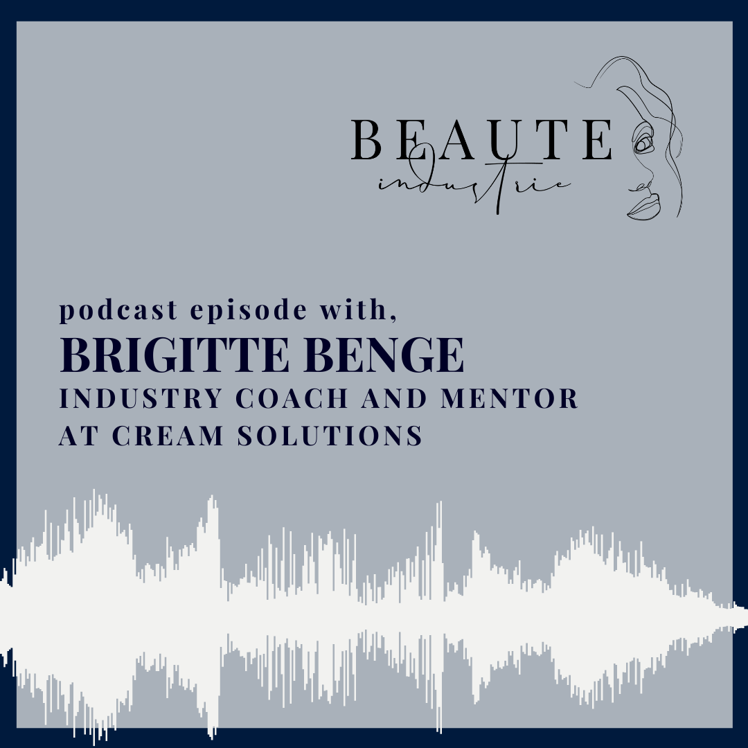 97: Brigitte Benge, Industry Coach and Mentor at CREAM Solutions