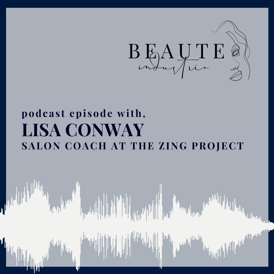 98. Lisa Conway, kick-ass salon coach at The Zing Project