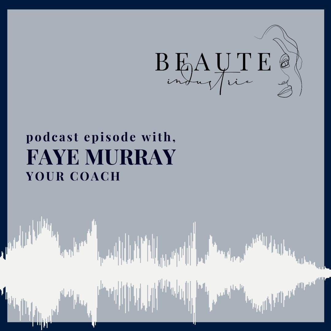102: Faye Murray, Your Coach