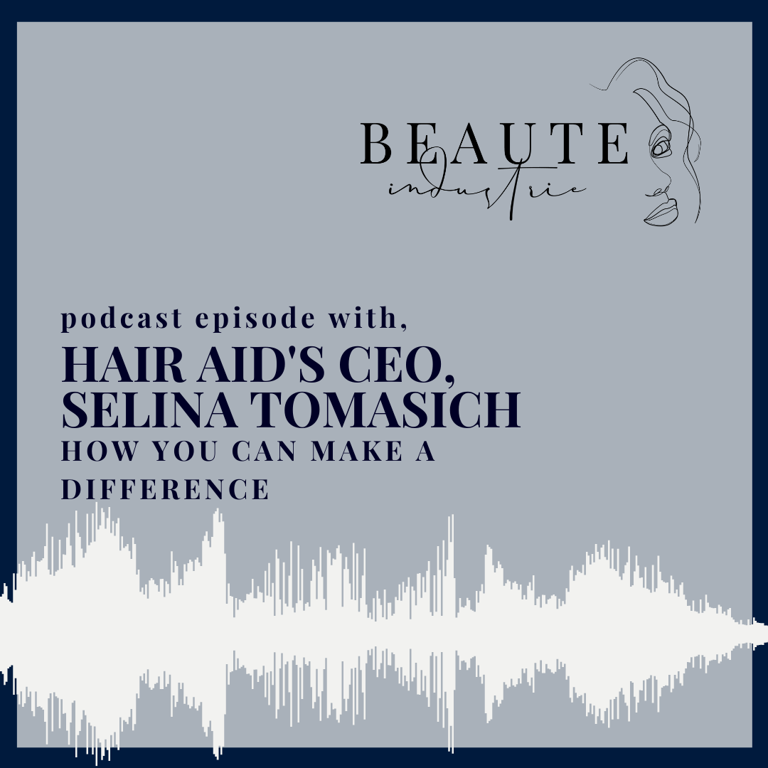 104: How you can make a difference with Hair Aid's CEO, Selina Tomasich