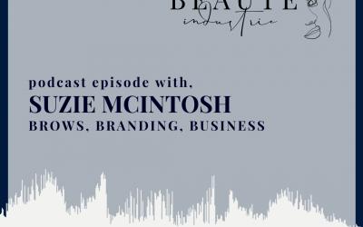 106: Brows, Branding Business with Suzie McIntosh