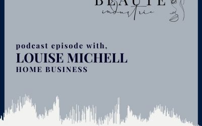 111: Home Business with Louise Michell