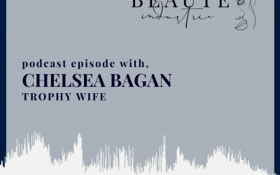 117: Nail Art & Navigating Business with Chelsea Bagan of Trophy Wife
